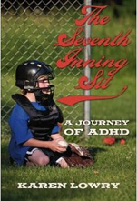 The Seventh Inning Sit - A Journey of ADHD