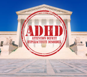 The Supreme Court's Ruling: The Impact on Success in the Classroom for ADHD Children