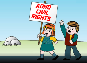Insuring the ADHD Civil Rights for Our Children and 504 Plans